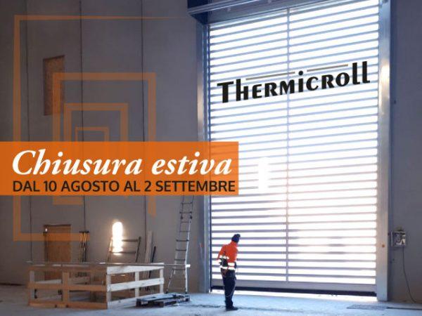 chiusura estiva thermicroll 2018